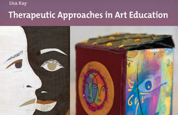 Conversations: Therapeutic Approaches in Art Education
