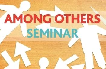 Among Others Seminar