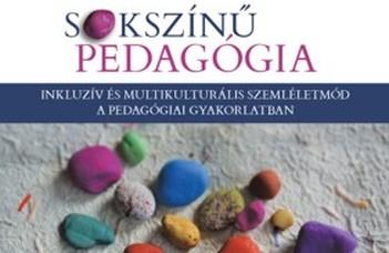 Megjelent a Sokszínű pedagógia című kötet