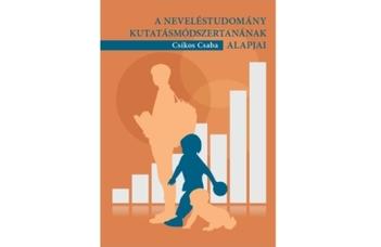 Csíkos Csaba: A neveléstudomány kutatásmódszertanának alapjai