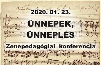 Ünnepek, ünneplés - zenepedagógiai konferencia